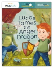 Lucas Tames the Anger Dragon: Feeing Anger and Learning Delight