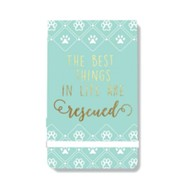 The Best Things in Life are Rescued, Note Pad