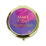 Make Today Awesome, Compact Mirror