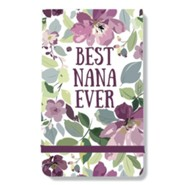 Best Nana Ever, Note Pad