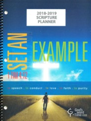 God's Word in Time Scripture Planner: Set An Example  Elementary/Middle School Teacher Edition (ESV Version;  August 2018 - July 2019)