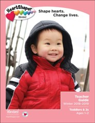 HeartShaper: Toddlers & 2s Teacher Guide, Winter 2018-2019