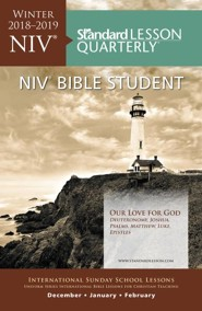 Standard Lesson Quarterly: NIV &#174 Bible Student, Winter 2018-19