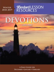 Standard Lesson Resources: Devotions &#174 Large Print Edition, Winter 2018-19