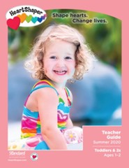 HeartShaper: Toddlers & 2s Teacher Guide, Summer 2020