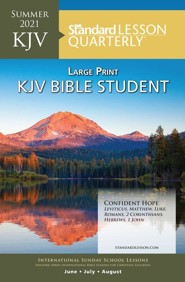 Standard Lesson Quarterly: KJV Bible Student Large Print, Summer 2021