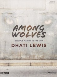 Among Wolves, Bible Study Book: Disciple Making in the City