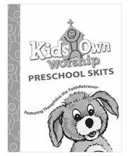 KidsOwn Worship Preschool Skit Book, Summer 2019