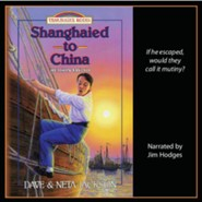 Shanghaied to China: A Story of Hudson Taylor