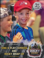 Rocky Railway: Sing & Play Express and Rocky Wrap-Up Leader Manual
