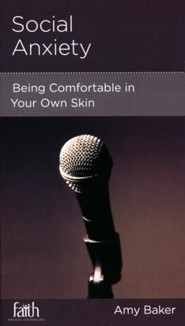 Social Anxiety: Being Comfortable in Your Own Skin