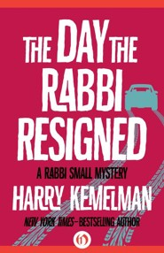 The Day the Rabbi Resigned - eBook