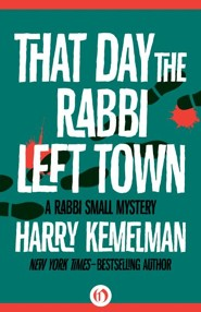 That Day the Rabbi Left Town - eBook