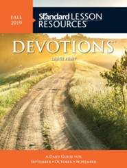 Standard Lesson Resources: Large Print Devotions, Fall 2019