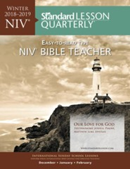 Standard Lesson Quarterly: NIV &#174 Bible Teacher, Winter 2018-19