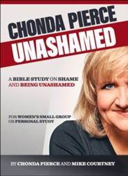 Unashamed: A Bible Study On Shame And Being Shamed