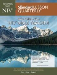 Standard Lesson Quarterly: NIV &#174 Bible Teacher, Summer 2021