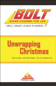 BOLT Unwrapping Christmas Small Group Planbook