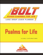 BOLT Psalms for Life Large Group Planbook