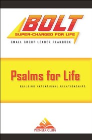 BOLT Psalms for Life Small Group Planbook