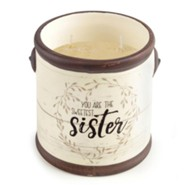 You Are the Sweetest Sister Candle