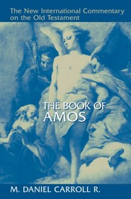The Book of Amos: New International Commentary on the Old Testament (NICOT)