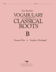 Vocabulary from Classical Roots Test Book B