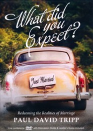What Did You Expect? Redeeming The Realities Of Marriage-A Live Conference On DVD