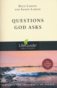 Questions God Asks, LifeGuide Topical Bible Studies