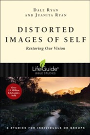 Distorted Images of Self: Restoring Our Vision