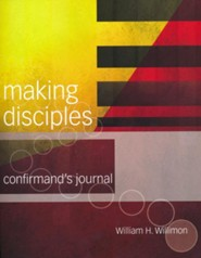 Making Disciples: Confirmand's Journal (2018 Edition)