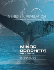 Minor Prophets: A Comprehensive Verse-by-Verse Exploration of the Bible - Leader Guide (Genesis to Revelation Series)