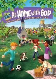 Deep Blue Connects: At Home With God Adventure DVD, Spring 2019