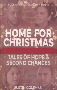 Home for Christmas: Tales of Hope & Second Chances