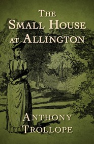 The Small House at Allington - eBook