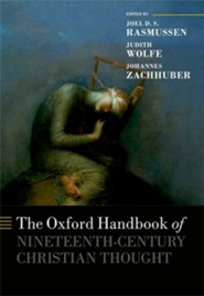 The Oxford Handbook of Nineteenth-Century Christian Thought
