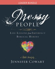 Messy People: Life Lessons from Imperfect Biblical Heroes - Women's Bible Study, Leader Kit