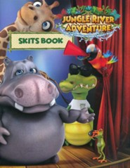 Jungle River Adventure: Skits Book