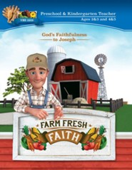 Farm Fresh Faith: Preschool & Kindergarten Teacher Manual (Ages 2 & 3; Ages 4 & 5)