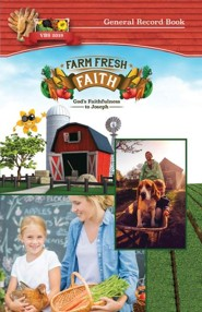 Farm Fresh Faith: General Record Book