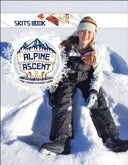 Alpine Ascent: Skits Book