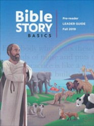 Bible Story Basics: Pre-Reader Leader Guide, Fall 2019