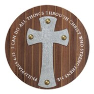 I Can Do All Things Through Christ Wall Cross