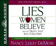 Lies Women Believe: And the Truth That Sets Them Free - unabrodged audiobook on CD