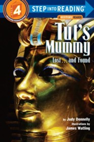 Step Into Reading, Level 4: Tut's Mummy--Lost and Found