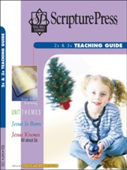 Scripture Press: 2s & 3s Teaching Guide, Winter 2018-19