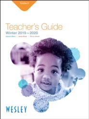 Wesley: Toddlers & 2s Teacher's Guide, Winter 2019-20