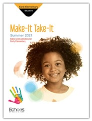 Echoes: Early Elementary Make It Take It (Craft Book), Summer 2021