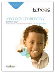 Echoes: Preschool Teacher's Commentary, Summer 2021