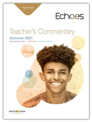 Echoes: High School Teacher's Commentary, Summer 2021